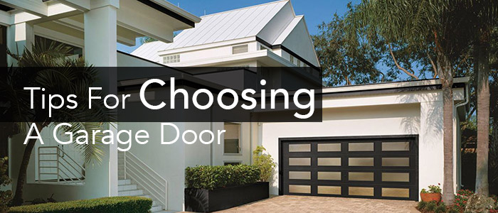 Tips for Choosing a Garage Door