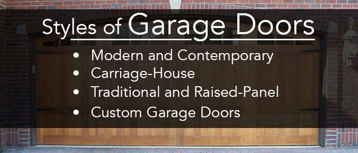 Styles of Garage Doors: modern & contemporary, carriage-house, traditional and raised panel, and custom garage doors